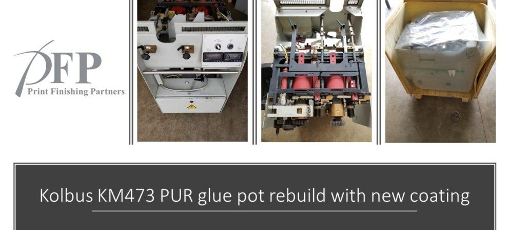 Kolbus KM 473 PUR roller pot sold!